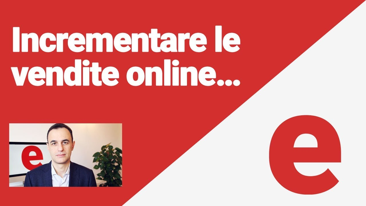 come incrementare vendite ecommerce